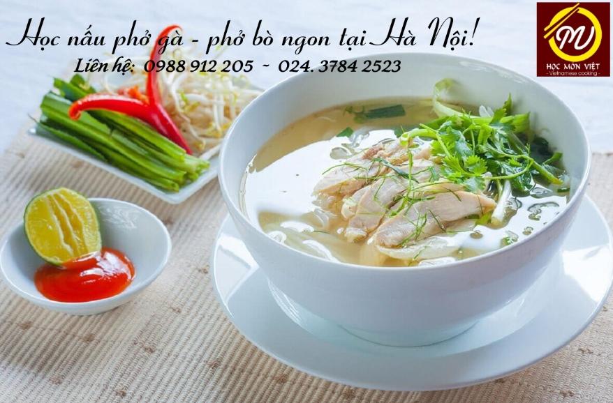 học nấu phở bò - gà ngon ở đâu tại Hà Nội