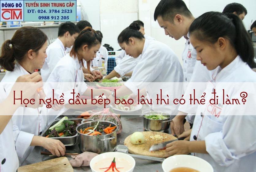 học nghề đầu bếp bao lâu đi làm được